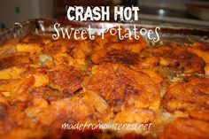 Crash Hot Sweet Potatoes.  You won't believe how good these are!  MadeFromPinterest.net