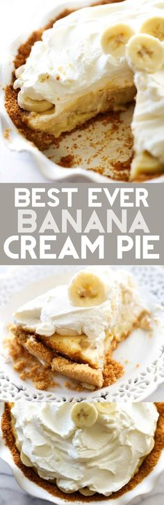 This Best Ever Banana Cream Pie is truly INCREDIBLE! It has a homemade graham cracker crust, delicious banana cream filling and topped with whipped cream. It is perfect for any occasion!