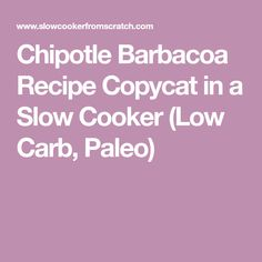 Chipotle Barbacoa Re