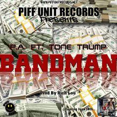 SPATE The #1 Hip Hop Magazine Music and News Blog: Audio: P.A. feat @Tonetrump- Bandman