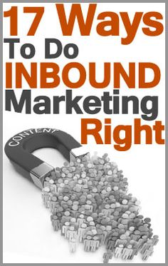 Inbound marketing is a way of attracting prospects and customers to your business by providing content that they find valuable.