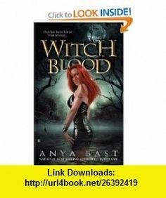 Witch Blood (Elemental Witches, Book 2) (9780425220436) Anya Bast , ISBN-10: 0425220435  , ISBN-13: 978-0425220436 ,  , tutorials , pdf , ebook , torrent , downloads , rapidshare , filesonic , hotfile , megaupload , fileserve