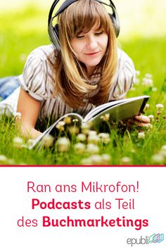 Bringt Abwechslung in euer Buchmarketing und erstellt eure eigenen Autoren-Podcasts. http://www.epubli.de/blog/warum-self-publisher-podcasts-fuer-ihr-buchmarketing-nutzen-sollten