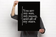 Sizeable/Printable Art, E.E. Cummings, You Are My Sun My Moon And All Of My Stars, Literary Quote, Minimalist, PDF & PNG, Digital Download by BrightAndBonny on Etsy