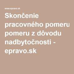 Skončenie pracovného pomeru z dôvodu nadbytočnosti - epravo.sk
