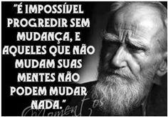 É impossível progredir sem mudança
