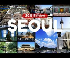 A countdown of the absolute best things to do in #Seoul, #Korea! A whopping top 60 list.