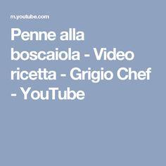 Penne alla boscaiola - Video ricetta - Grigio Chef - YouTube