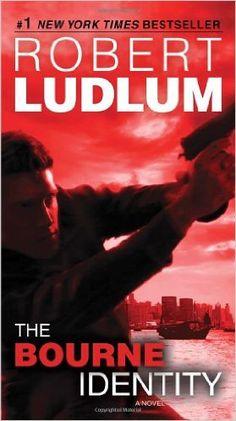 Amazon.com: The Bourne Identity: Jason Bourne Book #1 (9780553593549): Robert Ludlum: Books