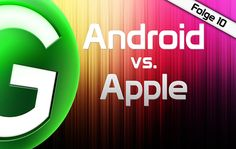 Android vs. Apple Newspodcast #10: SIRI, 5 x Google Nexus, Android Updates und WWDC + Outtakes