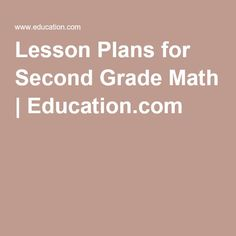 Lesson Plans for Second Grade Math | Education.com
