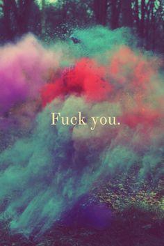 FUCK YOU.