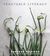 Vegetable Literacy   Deborah Madison