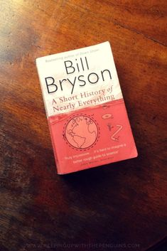 10 Long Books Worth Reading — Keeping Up With The Penguins Best History Books, How To Read More, Books To Read Before You Die, Bill Bryson, Guide To The Galaxy, Quantum Mechanics, Reading Challenge, Science Books, Nonfiction Books