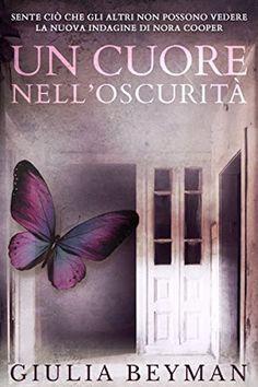 """I miei sogni tra le pagine: Pensieri su """"Un cuore nell'oscurità"""" di Giulia…"""