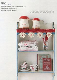 inspiration- Vintage Shelf with Beautiful Crochet Flower Hanging Border!! I need a shelf so i can have something this cute in my house... Thrift store anyone!?! *from JapanLovelyCrafts, via Flickr