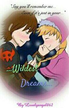 "Read ""Wildest Dreams (Hiccanna Fanfic) - Prologue- First Dreams"" (By Lovelyangel862luvs1D)"