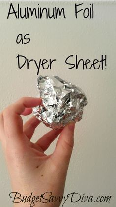 Aluminum Foil as Dryer Sheet! It will remove static . This is one of my best Budget Savvy tip – you do not need to spend one more cent on dryer sheets. All you have to do is take aluminum foil, ball it up, and place it in the dryer with wet clothes. Diy Cleaning Products, Cleaning Solutions, Cleaning Hacks, Cleaning Recipes, Cleaning Supplies, Dry Cleaning, Fee Du Logis, Ideas Prácticas, Craft Ideas