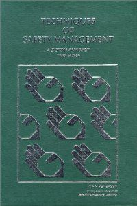 Techniques of Safety Management: A Systems Approach: