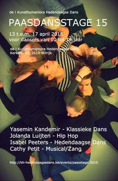 de ! KUNSThumaniora DANS - Hedendaagse dans : paasdansstage van 13 t.e.m. 17/04/l2015 - info : http://iturl.nl/snVuiQ