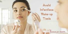 Top make up tools that cause infections such as herpes and mouth sores, Read more on these make up tools and why you should not be sharing them with anybody :) Stay Health, Stay Safe: http://www.womenprohealth.com/2015/06/make-up-tools-that-you-should-not-be.html