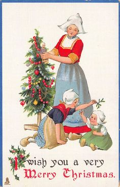 Christmas Postcard Dutch Mother and Children Decorating a Tree~113221 | eBay