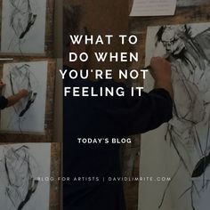 What to Do When You're Not Feeling It (Today's Blog)//Do you ever feel like not painting?//Youre just not feeling it.//You are definitely not into it today.//Maybe you are grumpy.//You are in major procrastination mode.//ou have a hundred and one excuses for not wanting to paint today.//Maybe you have a little bit of self-doubt about what you would like to attempt to create.//Maybe youre just afraid to try.//Well You can decide not to paint today. Which is fine. But if you do dont look back…