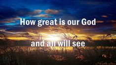 HOW GREAT IS OUR GOD (With Lyrics) : Don Moen