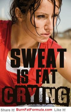Sweat is Fat Crying! | Best Way To Burn Fat
