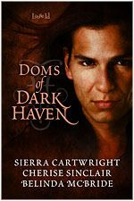 Doms of Dark Haven (Mountain Masters #1.5) by Sierra Cartwright, Cherise Sinclair, Belinda McBride