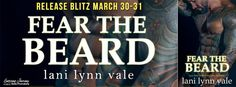 Renee Entress's Blog: [Release Blitz + Review] Fear The Beard by Lani Ly...