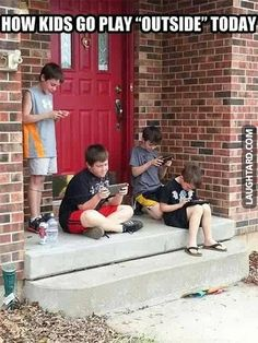 """How kids go play """"outside"""" today  #funny #haha #lol #laughtard #funnypics #funnykids #crazykids"""