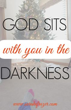 god-sits-with-you-in-the-darkness-womens-devotional-for-today