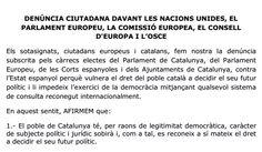 La carta de denúncia ciutadana a la comunitat internacional pels drets del poble català - vilaweb.cat, 05.11.2014. Càrrecs electes de les diverses institucions de Catalunya, i també de les corts espanyoles i del Parlament Europeu, participen avui en un acte de denúncia. Subscriuen un text en què sol·liciten a les institucions europees i internacionals que facin les actuacions necessàries perquè Catalunya pugui decidir democràticament el seu futur.