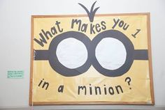 Despicable Me Bulletin Board #RA You are one in a minion!