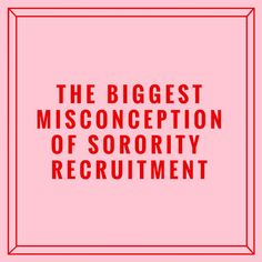 One of the biggest misconceptions in sorority recruitment is the sorority ONLY has to impress you. Sorority Rush Week, Sorority Rush Outfits, Sorority Recruitment Outfits, Sorority Life, Sorority Canvas, Sorority Paddles, Sorority Crafts, Two Way Street, Sorority Big Little