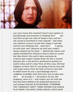When Snape realized that protecting Harry was going to be a bigger job than he ever realized.