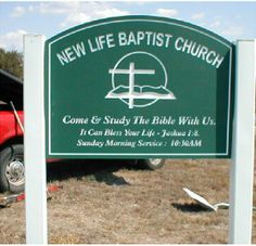 This is an example of our easy to install PolyEngraved signs. This picture was taken by a member of New Life Baptist Church while their members were installing it. We make it easy to save money by designing beautiful and easy to install signs. Church Signs, Joshua 1, New Life, Saving Money, Blessed, Bible, Messages, Easy, Pictures