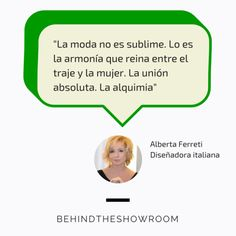 Alberta Ferreti dijo que… #Fashionquotes #frasesmoda #behindtheshowroom #frases #quotes | Behind the showroom