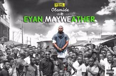 Olamide  Eyan Mayweather | Inferiority Complex | Dont Stop