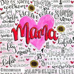 • M A M A • ©️ 🌻💖🌻 Dian vroeg mij voor haar moeder een speciale moederdagkaart te maken. Want als je zo'n ontzettend lieve moeder hebt, dan… Daddy Day, Diy Letters, Blond Amsterdam, Famous Last Words, Smash Book, School Projects, Diy Cards, Birthday Cards, Bullet Journal