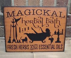 "Primitive Halloween Witch Sign ""Magickal Herbal Bath"" Handpainted. $25.99, via Etsy."