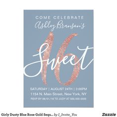 Shop Girly Dusty Blue Rose Gold Sequin Glitter Sweet 16 Invitation created by I_Invite_You. Personalize it with photos & text or purchase as is! Sweet 16 Birthday, 16th Birthday, Happy Birthday, Sweet 16 Invitations, Elegant Invitations, Birthday Party Celebration, Birthday Party Invitations, Gold Party, Dusty Blue