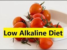Low Alkaline Diet - Alkaline Diet Foods Plan