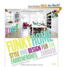 Funky Home: Style und Design für ein farbenfrohes Zuhause, 29,99 €