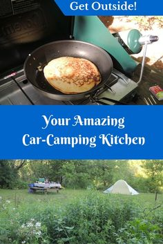 Your car camping kitchen can make or break your trip. If you love cooking and eating good food, make the most of a camp kitchen that inspires you.