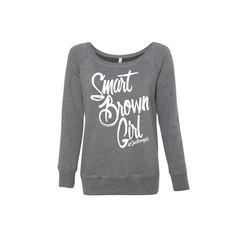 Deep Heather Grey #SmartBrownGirl Sweatshirt / #SmartBrownGirl