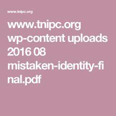 www.tnipc.org wp-content uploads 2016 08 mistaken-identity-final.pdf
