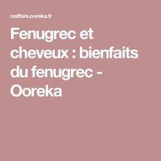 Fenugrec et cheveux : bienfaits du fenugrec  - Ooreka