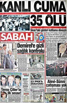 Sabah gazetesi 3 temmuz 1993 Newspaper Headlines, Old Newspaper, Turkey History, Newspaper Archives, Historical Pictures, Olay, Karma, Nostalgia, Life